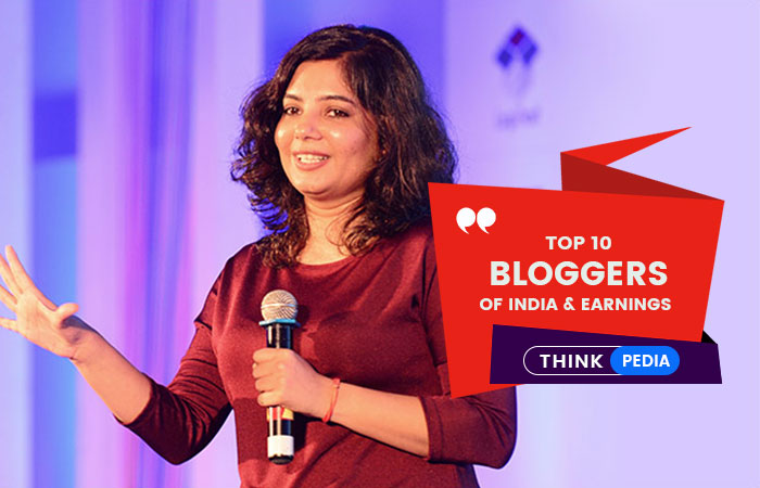Top 10 Bloggers of India & Their Earnings: Thinkpedia